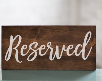 Wedding Reserved Table Wooden Sign Decor | Reception Decor | Shower Decor | Wedding Decor | Wedding Reception Wooden Sign Decor