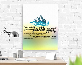 Matthew 21: 21 Canvas; Scripture Art Gifts