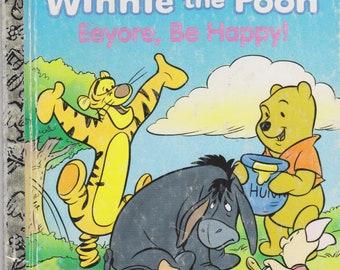 Winnie the Pooh Eeyore Be Happy Little Golden Book by Don Ferguson