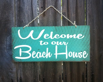 Welcome To Our Beach House Sign, Welcome Sign,Surf Decor, Surf Shack, Beach Sign, Surfing Signs, Front Door Decor, 90