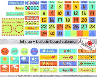 Let's Go Bulletin Board Calendar Clipart SET: (300 dpi) School Teacher Clip Art Calendar Weather Chart Today Digital