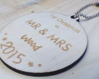 Mr & Mrs 1st Christmas Laser Cut Decoration