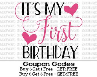 It's My First Birthday Svg First Birthday 1st Birthday Svg PNG Cut Files Svg Files for Silhouette Svg Files for Cricut Baby First Birthday