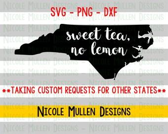 Sweet Tea No Lemon SVG- North Carolina SVG - Southern SVG - Sweet Tea svg- Southern Saying - svg png dxf- Cricut Silhouette cutting file