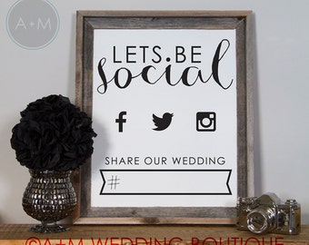 Wedding Signage sign / Instant Printable for Social Media Hashtag 11x14 on White Let's Be Social
