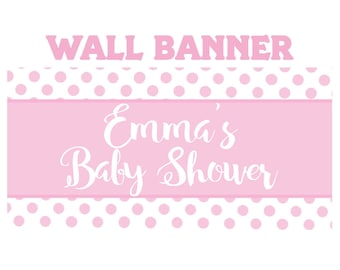 Pink Polka Dots Baby Shower Personalize Banner-  Polka Dot Banner - Outdoor or Indoor Banner- Large Banner