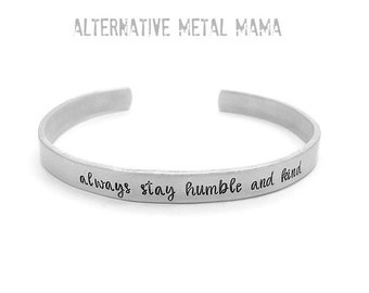 Humble & Kind Hand Stamped Aluminum Cuff Bracelet