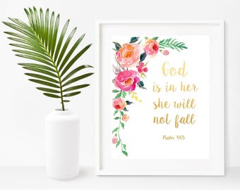 Psalm 46:5, God Is In Her She Will Not Fall, Nursery Print, Printable Art,  Bible Verse Print,   Instant Download, Home Decor, Wall Decor