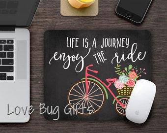 Life is a journey * Enjoy the ride * Bike * Flowers * Mousepad * Desk accessory * Mouse Pad * Motivation