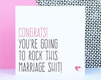 Funny wedding card for newlyweds or engagement card for best friend, Rock this marriage shit