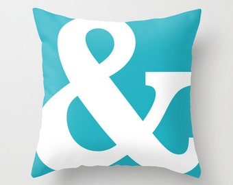Ampersand Pillow  - Typography Throw Pillow - Modern Home Decor - Turquoise Blue - By Aldari Home