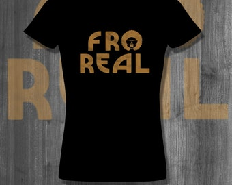 Fro Real Natural Hair T shirt Nubian hair tops and tees t-shirts| Free Shipping