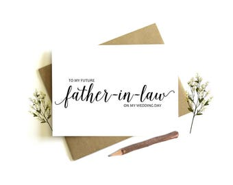 To My Father-In-Law on my Wedding Day Card - Wedding Day Card, Father-In-Law Wedding Card, Future Father Card, To My Father-In-Law, In-Laws