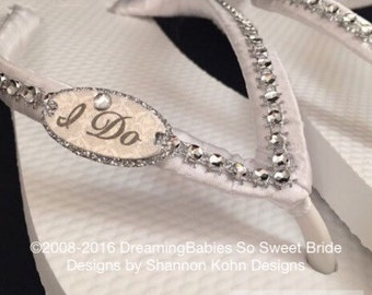 I Do Bridal Flip Flops, I Do Flip Flops, I Do Bridal Sandals, White Wedding Sandals, Custom Flip Flops, Beach Wedding Shoes, Dancing Shoes