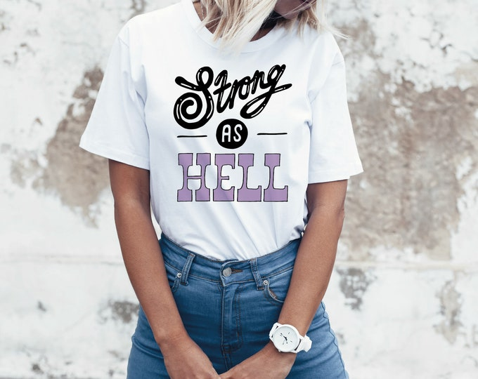 Strong as Hell T-shirt