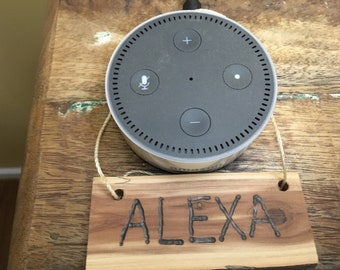 """Name Tag """"Alexa"""" Made Out of a Piece of Old Red Cedar"""