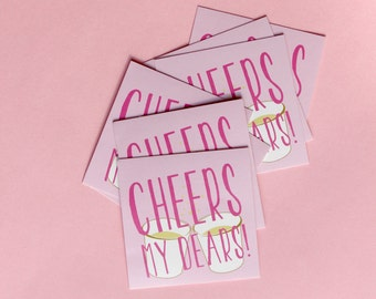 Cheers My Dears Stickers