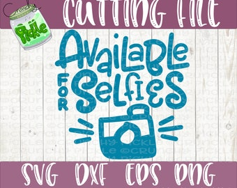 Available For Selfies SVG Selfie Shirt Design svg dxf eps Silhouette Cricut Cutting File Funny Cute Baby Dog Design Digital Design Download