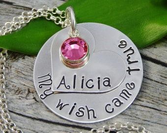 Hand Stamped Jewelry - Personalized Jewelry - New Mom Necklace - Sterling Silver Necklace - My Wish Came True - One Name One Birthstone