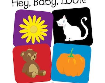 Hey, Baby, Look! children's board book