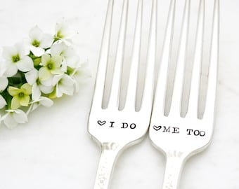 I do and Me Too silverware. Hand stamped wedding forks for unique engagement gift.