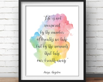 """Maya Angelou Quote Print """"Life is not measured"""" Motivational Poster Inspirational Print Watercolor Paint Handwritten"""
