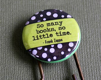 So Many Books, So Little Time Button Bookmark - Giant Paper Clip Bookmark