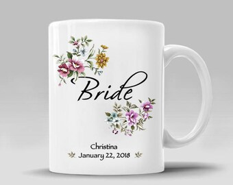 Bride Mug Personalized Date Bridesmaid Bride Gift Maid of Honor Bride Gift Mother Sister Bride Gift Floral Wedding Mug_11 - 15 oz Cup_362M