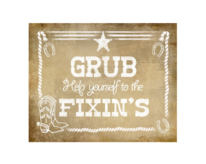 Western Themed Food Buffet sign - GRUB, help yourself to the fixin's - Chalkboard Style - PRINTABLE file  DIY Western Wedding signage