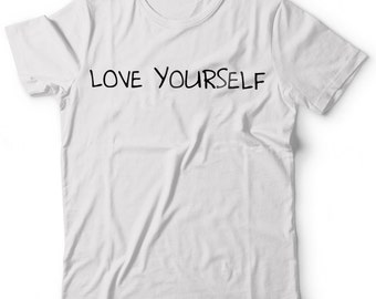 LOVE YOURSELF T Shirt Your Beautiful Top Love Heart TShirt Believe Achieve T