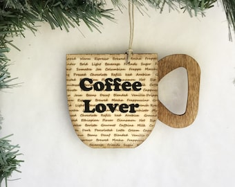 Coffee Ornament, Coffee Lover Ornament, Coffee Christmas Ornament, Coffee Lover Christmas Gift For Her, For Friends, Unique Coffee Addict