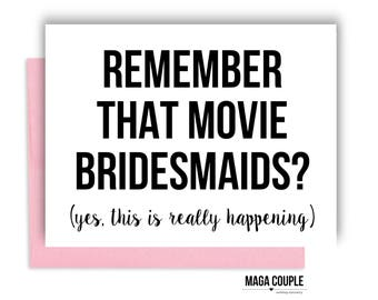 Will You Be My Bridesmaid?, Remember That Movie, Bridesmaid Proposal Card, Bridesmaid Cards, Bridesmaid Gifts
