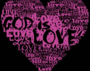 God is Love HTV DECAL. Must be applied with heat press.