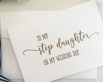 To My Step Daughter On My Wedding Day Card, Bride Step Daughter Card, Groom Step Daughter Card, To My Step Daughter Card, Daughter Gift Gold