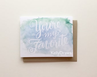 You're My Favorite Greeting Card Handlettered Watercolor Painting Friendship Couple Valentine's