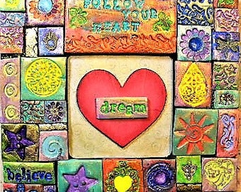 Mosaic, polymer clay mosaic, follow your heart, wall art, wooden plaque