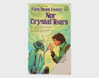 Nor Crystal Tears. by Alan Dean Foster