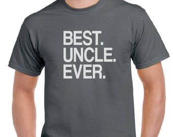 Uncle shirt-Best Uncle Ever T Shirt- Christmas Gift, Great Gift for Uncle, Men's shirt, Birthday gift, Uncle Shirt, tshirt, Tee.