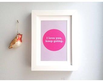 Small Screenprint: I Love You