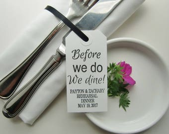 Rehearsal Dinner Decorations-Before We Do We Dine-Rehearsal Napkin Tags-Rehearsal Dinner Ideas-Rehearsal Dinner Favors-Weddings