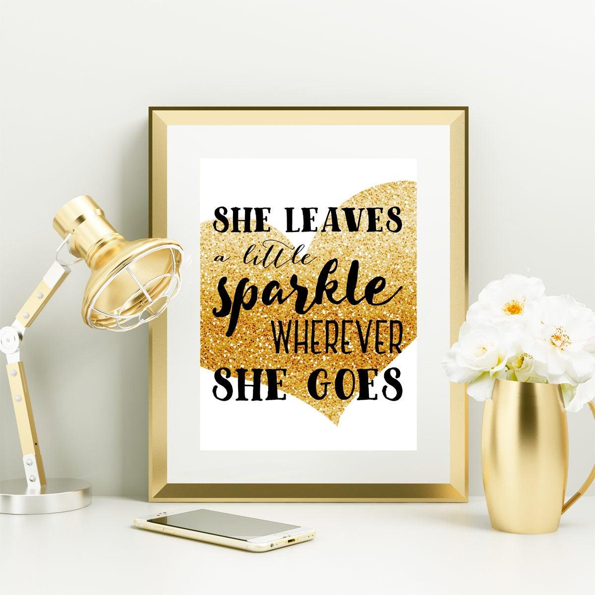 Gold Glitter Home Decor She Leaves a Little Sparkle Wherever