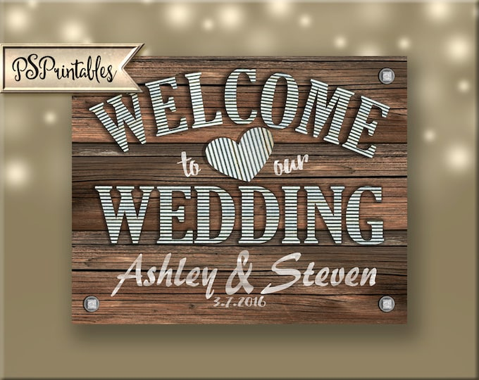 Perosnalized Welcome to our Wedding Printable File-instant download -rustic industrial barnwood galvanized metal wedding - sierra collection
