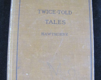 Twice-Told Tales, Hardback, 1897 // Maynard's English Classic