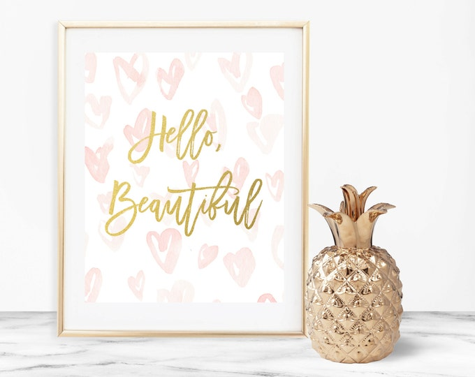 Hello Beautiful Print, Pink Watercolor Printable Home Nursery Decor, Hearts Gold Foil Wall Art, 8x10 Typography Quote Print, Home Decor
