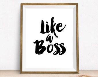 Like a Boss, Printable art, Digital Print, Kids room decor, children wall art, printable wall decor, nursery print, nursery art, office art