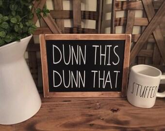 Dunn Sign
