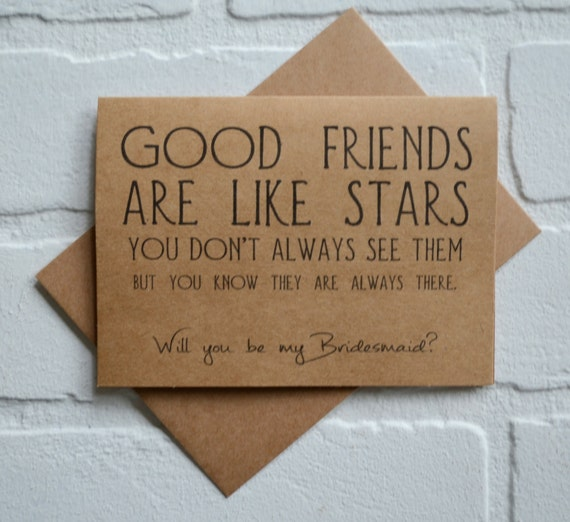 GOOD FRIENDS Are Like Stars Will You Be My Bridesmaid Card