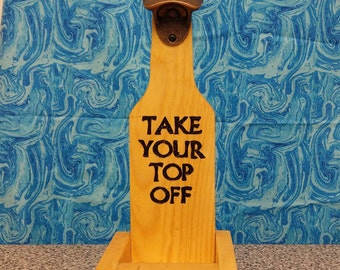 Take your top off wall mounted bottle opener with cap catcher