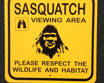 Sasquatch Viewing Area Metal Sign Bigfoot