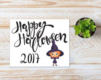 Halloween Printable / Happy Halloween 2017 Witch / Ready to Print Digital Download / Size 8x10 300 DPI / Halloween Wall Art and Printable